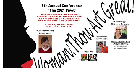 """5th Annual Woman:Thou Art Great Conference  """"The 2021 Pivot"""" tickets"""
