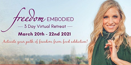 Freedom Embodied 3 Day Virtual Retreat tickets