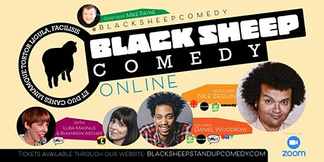 Black Sheep Comedy Online Featuring Nile Seguin & Friends tickets