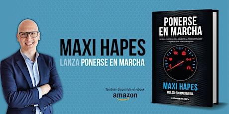 """Presentación Virtual - Libro """"Ponerse en Marcha"""" de Maxi Hapes entradas"""