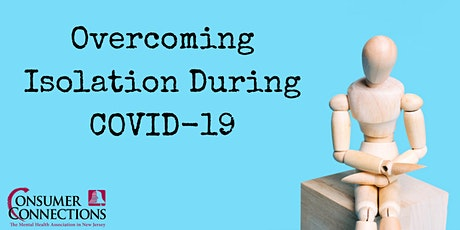 Overcoming Isolation During COVID-19 tickets