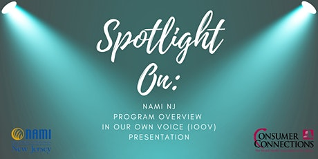Spotlight on NAMI NJ: Program Overview and In Our Own Voice Presentation tickets