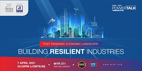 Post Pandemic Economic Landscape: Building Resilient Industries tickets