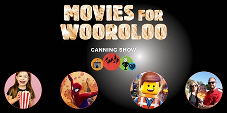 Movies For Wooroloo - A Fundraising event presented by Canning Show tickets