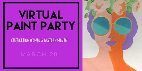 Virtual Paint Party Celebrating Women's History Month tickets