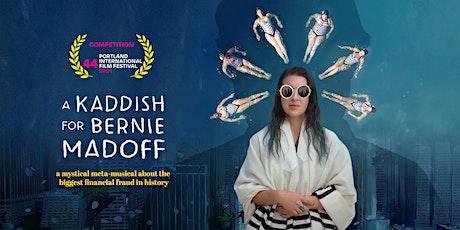 A Kaddish For Bernie  Madoff Portland International Film Festival LIVE Q&A! tickets
