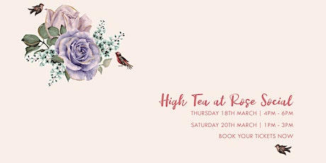 Free Flowing High Tea at Rose Social tickets
