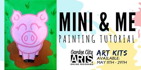 Mini & Me - Tutorial & Art Kits (May) tickets