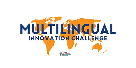 Multilingual Innovation Challenge Information Session tickets