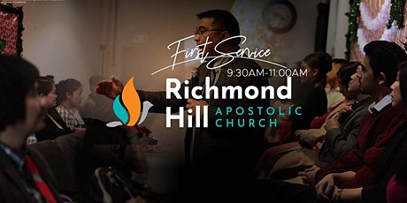 Richmond Hill Apostolic Church • Sunday Worship FIRST Service • 9:30AM tickets