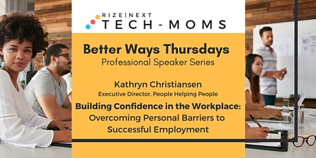 Better Way Thursday: Building Confidence in the Workplace tickets