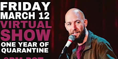 One Year Quarantine Party! Virtual Comedy Show tickets