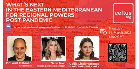 What's Next in the Eastern Mediterranean for Regional Powers Post Pandemic tickets
