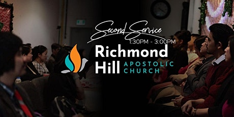 Richmond Hill Apostolic Church • Sunday Worship Second Service • 1:30PM-3PM tickets