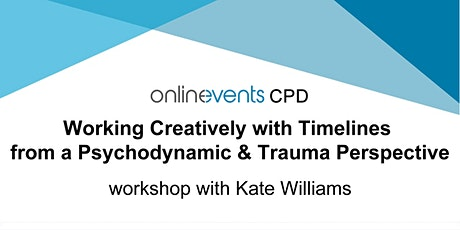 Working Creatively with Timelines from a Psychodynamic & Trauma Perspective tickets