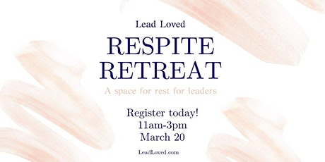 Respite - a retreat for women leaders tickets