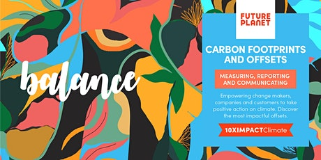 FuturePlanet 10XIMPACT CLIMATE - Carbon Footprints and Effective Offsets tickets