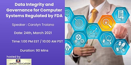 Data Integrity and Governance for Computer Systems Regulated by FDA tickets