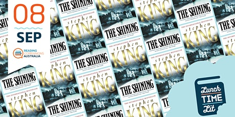 Lunchtime Lit 'The Shining by Stephen King' tickets