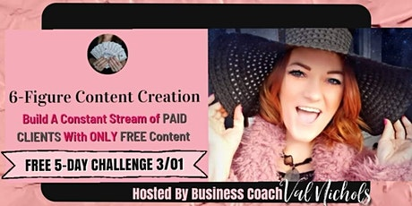 Grow Your Business To 6-Figures, With Your Content tickets