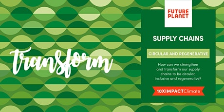 FuturePlanet 10XIMPACT CLIMATE - Supply Chains tickets