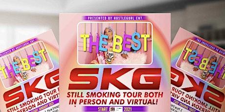SKG Still Smoking Tour Atlanta Edition tickets
