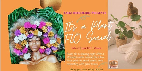 Spontaneous Plant FLO Social- BYOP (Bring Your Own Plant) tickets