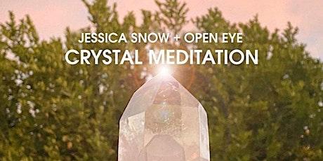 Open Eye + Jessica Snow Crystal Meditation Series - Green Calcite tickets