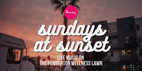 Sundays at Sunset: Live Music on the Pemberton Wellness Lawn tickets