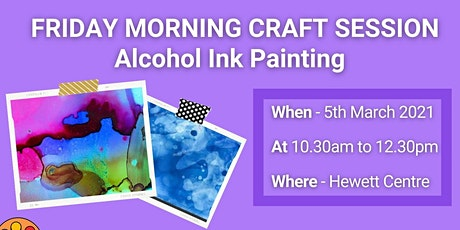 Alcohol Ink Painting Session @ The Hewett Centre tickets