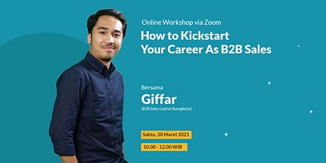 How to Kickstart Your Career As B2B Sales tickets