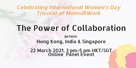 The Power of Collaboration- Hong Kong, India & Singapore tickets