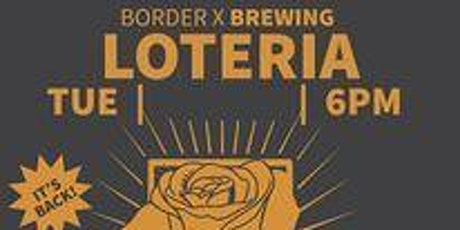 BORDER X LOTERIA MAR 2ND tickets