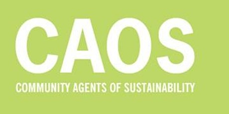 Community Agents of Sustainability (CAOS) - Quarterly Network meeting 3 tickets