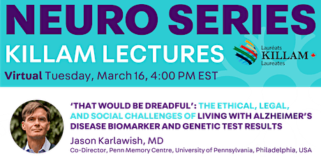 Killam Seminar Series: The Challenges of Living with Alzheimer's Biomarker tickets
