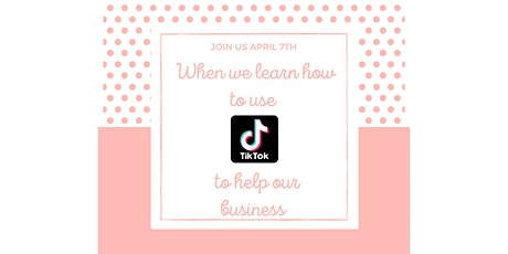 TikTok For Business-Building your brand with video marketing tickets