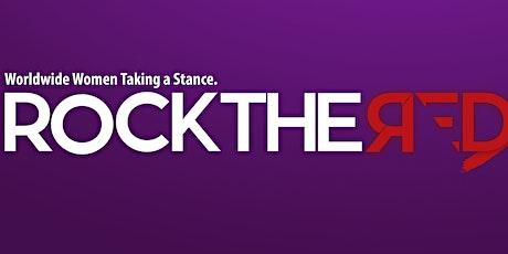 """""""Rock the Red"""":  Women Worldwide Taking a Stance biglietti"""