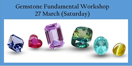 27 March Gemstone Fundamental  Workshop tickets