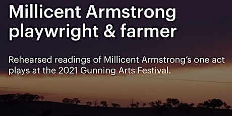 Millicent Armstrong - playwright and farmer tickets