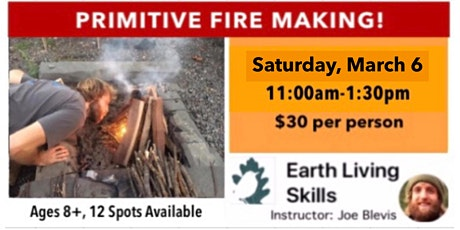 Primitive Fire Making! tickets