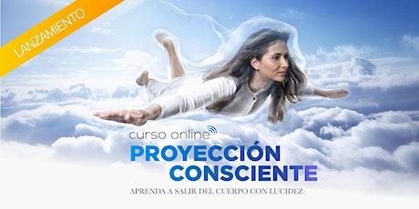 Curso online - Proyección Consciente ingressos