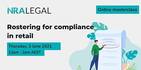 Online Masterclass | Rostering for Compliance in Retail tickets