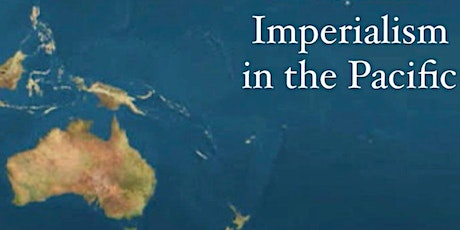 Reading group: Imperialism in the Pacific tickets