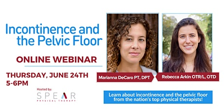 Incontinence and The Pelvic Floor Online Webinar tickets