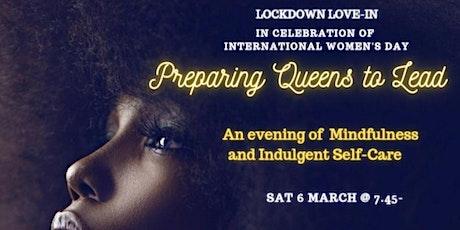 Lockdown Love-in /  In Celebration of International Women's Day tickets
