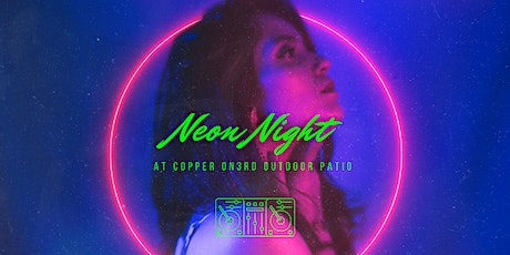 Neon Night at Copper on 3rd tickets