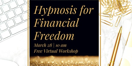 Hypnosis to Achieve Your Financial Goals tickets