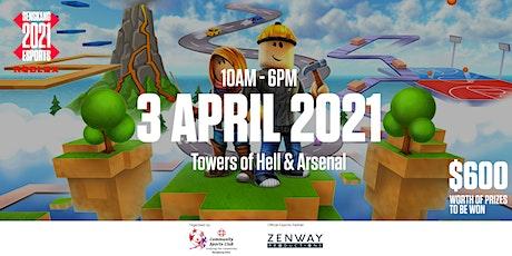 Sengkang 2021 Esports  - Roblox (Tower of Hell) tickets