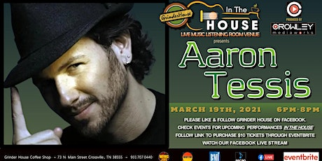 "Aaron Tessis Live ""In the House"" tickets"