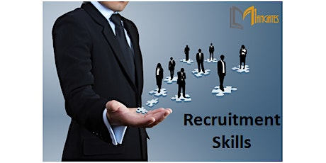 Recruitment Skills 1 Day Virtual Live Training in Christchurch tickets